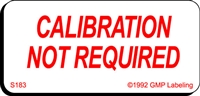 CALIBRATION NOT REQUIRED Status Label