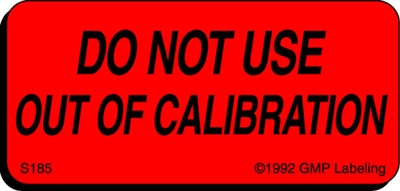 DO NOT USE OUT OF CALIBRATION Status Label