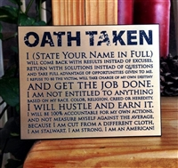 OATH TAKEN Wall Plaque