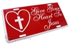 Give Your Heart To Jesus Aluminum License Plate