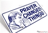 Prayer Changes Things Aluminum License Plate