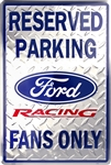 "Ford Racing Fans Only Reserved Parking 12"" x 18"" Metal Garage Novelty Sign"