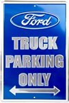 "Ford Truck Parking Only Blue/Silver 8"" x 12"" Metal Novelty Sign"