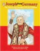 Joseph from Germany: The Life of Pope Benedict XVI for Children