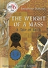Weight of a Mass, The: A Tale of Faith