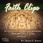 Faith Clips: 50 Theological and Spiritual Questions about the Catholic Faith (CD)