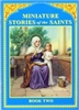 Miniature Stories of the Saints (Book Two)