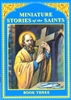 Miniature Stories of the Saints (Book Three)