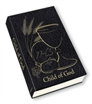 "Child of God ""Blessed Occasion"" Edition (Black Communion Missal)"