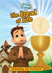 Brother Francis: The Bread of Life - Celebrating the Eucharist (2012)