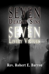 Seven Deadly Sins, Seven Lively Virtues