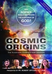 Cosmic Origins: The Scientific Evidence for Creation