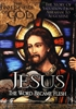 Jesus: The Word Became Flesh (Footprints of God Series) (2003)
