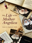 My Life with Mother Angelica