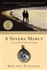 Severe Mercy, A: A Story of Faith, Tragedy, and Triumph