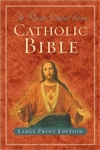 Revised Standard Version Catholic Bible, The: Large Print Edition