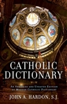 Catholic Dictionary: An Abridged and Updated Edition of Modern Catholic Dictionary
