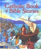 Catholic Book of Bible Stories, The