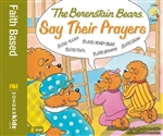 Berenstain Bears Say Their Prayers, The