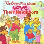 Berenstain Bears Love Their Neighbors, The