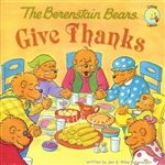 Berenstain Bears Give Thanks, The