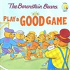 Berenstain Bears Play a Good Game, The