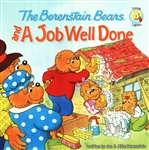 Berenstain Bears and a Job Well Done, The