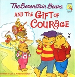 Berenstain Bears and the Gift of Courage, The