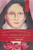 Story of a Soul, The: Autobiography of Saint Thérèse of Lisieux
