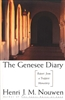 Genesee Diary, The: Report From A Trappist Monastery