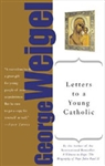 Letters to a Young Catholic 2nd Edition