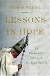 Lessons in Hope: My Unexpected Life with St. John Paul II