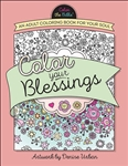 Color Your Blessings: An Adult Coloring Book for Your Soul