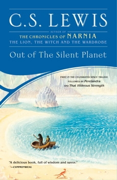 Out of the Silent Planet (Space Trilogy, Book 1)