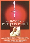 Rosary of Pope John Paul II, The: A Compendium of the Gospel
