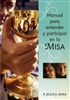 Manual para entender y participar en la Misa (Handbook for Understanding and Participating in the Mass)