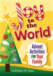 Joy to the World: Advent Activities for Your Family