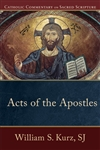 Acts of the Apostles: Catholic Commentary on Sacred Scripture