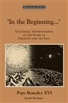 In the Beginning…: A Catholic Understanding of the Story of Creation and the Fall