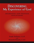 Discovering My Experience of God: Awareness and Witness