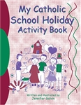 My Catholic School Holiday Activity Book