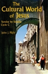 Cultural World of Jesus, The: Sunday By Sunday, Cycle C