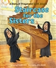 Staircase for the Sisters : A Story of Prayer and St. Joseph