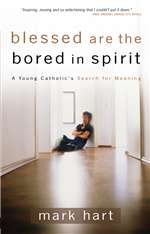 Blessed Are The Bored In Spirit : A
