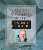 Quiet Moments With Benedict Groesch
