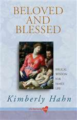 Beloved and Blessed : Biblical Wisdom for Family L