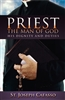 Priest: The Man Of God: His Dignity and His Duties (New Cover)