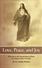 Love , Peace , And Joy : Devotion to the Sacred Heart of Jesus