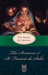 Sermons Of Saint Francis De Sales For Advent and Lent