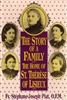 Story Of A Family: The Home of St. Therese of Lisieux
